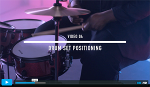 Video 04 - Drum Set Positioning